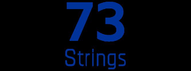 73 STRINGS